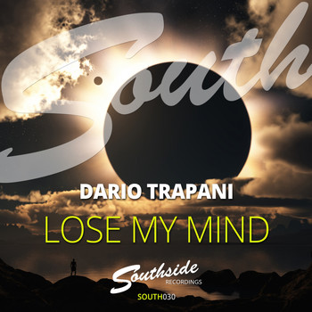 Dario Trapani - Lose My Mind