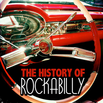 Various Artists - The History of Rockabilly