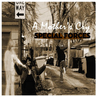 Special Forces - A Mother's Cry