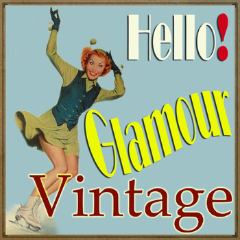Various Artists - Hello! Glamour Vintage