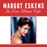 Margot Eskens - In dem kleinen Café
