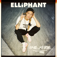 Elliphant - One More (Explicit)