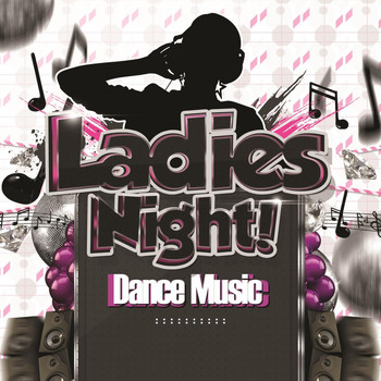Various Artists - Ladies Night Dance Music