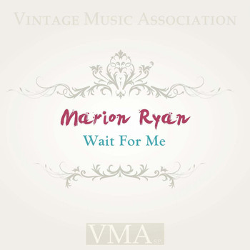 Marion Ryan - Wait for Me