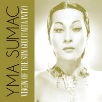 Yma Sumac - Virgin Of The Sun God (Taita Inty)