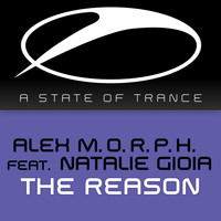 Alex M.O.R.P.H. feat. Natalie Gioia - The Reason