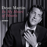 Dean Martin - In My Heart of Hearts
