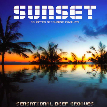 Various Artists - Sunset (Selected Deephouse Rhythms)