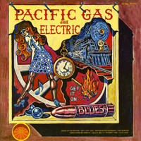 Pacific Gas & Electric - Get It On (Blues)