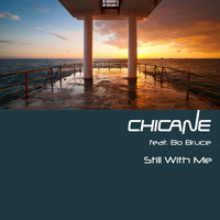 Chicane - Still with Me