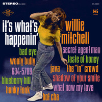 Willie Mitchell - It's What's Happenin'