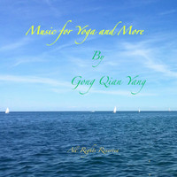 Gong Qian Yang - Music for Yoga and More