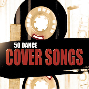 Various Artists - 50 Dance Cover Songs