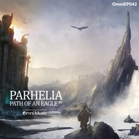 Parhelia - Path of An Eagle EP