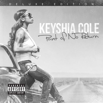 Keyshia Cole - Point Of No Return (Deluxe [Explicit])