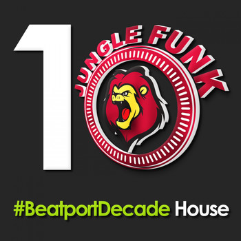 Various Artists - Jungle Funk Recordings #BeatportDecade House