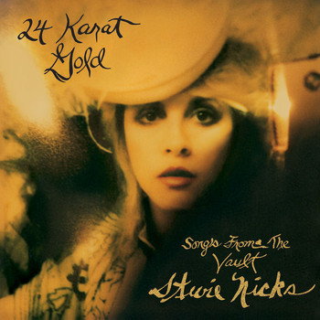 Stevie Nicks - 24 Karat Gold: Songs from the Vault (Deluxe Edition)