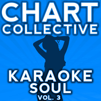 Chart Collective - Karaoke Soul Hits, Vol. 3
