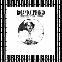 Roland Alphonso - Singles Collection 1960-1962