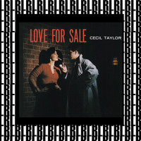 Cecil Taylor - Love for Sale (Remastered)