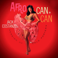 Jack Constanzo - Jack Constanzo's Version of Cole Porter's Afro Can Can
