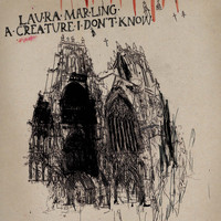 Laura Marling - A Creature I Don't Know (Deluxe)