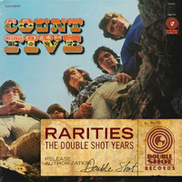 Count Five - Rarities - The Double Shot Years
