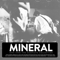 Mineral - The Complete Collection (1994-1998)