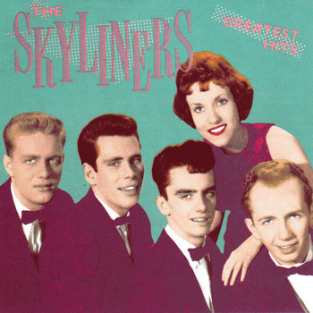 The Skyliners - The Skyliners: Greatest Hits