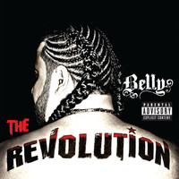 Belly - The Revolution (Explicit)