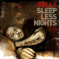 Belly - Sleepless Nights 1.5 (Explicit)