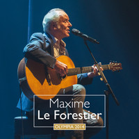 Maxime Le Forestier - Olympia 2014 (Live)