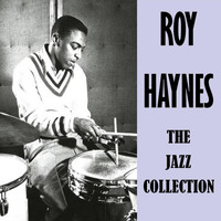 Roy Haynes - The Jazz Collection