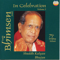 Bhimsen Joshi - In Celebration, Vol. 3 (75th Birthday Release)