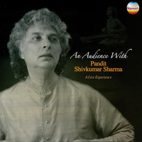 Shivkumar Sharma - An Audience with Pandit Shivkumar Sharma (Live)