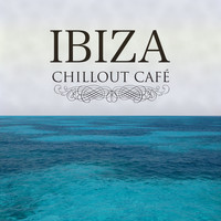 Various Artists - Ibiza Chillout Cafe'