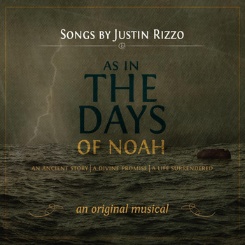 Justin Rizzo - As in the Days of Noah
