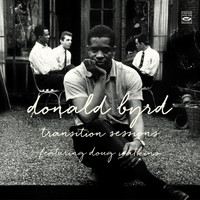 Donald Byrd - Donald Byrd. Transition Sessions. Byrd's Eye View / Watkins at Large / Byrd Blows at Beacon Hill