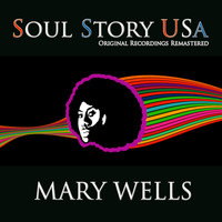 Mary Wells - Soul Story USA