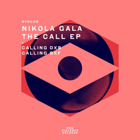 Nikola Gala - The Call Ep