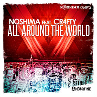 Noshima feat. Cr4fty - All Around the World