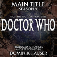 Dominik Hauser - Doctor Who Season 8 (Main Title from the Bbc TV Series)