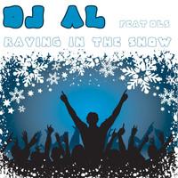 DJ AL feat. Dls - Raving in the Snow