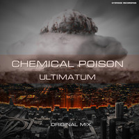 Chemical Poison - Ultimatum