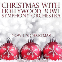 Hollywood Bowl Symphony Orchestra - Christmas With: Hollywood Bowl Symphony Orchestra
