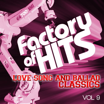 Various Artists - Factory of Hits - Love Song and Ballad Classics, Vol. 9