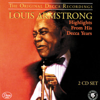 Louis Armstrong - Highlights From His Decca Years