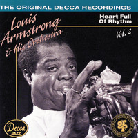 Louis Armstrong and His Orchestra - Heart Full Of Rhythm / Volume 2 (1936-38)