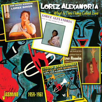 Lorez Alexandria - What Is This Thing Called Love, 1959 - 1961