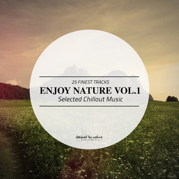 Various Artists - Enjoy Nature Vol.1 - Selected Chillout Music